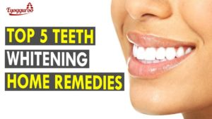 Natural Home Remedies for Teeth Whitening