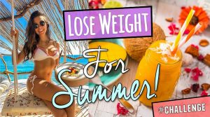3 TIPS TO LOSE WEIGHT FOR THE SUMMER!