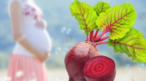 WHY BEETROOT IS MUST IN A PREGNANT WOMEN'S DIET?